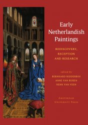 Early Netherlandish Paintings: Rediscovery, Reception, and Research