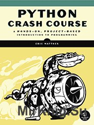 Python Crash Course A Hands-On, Project-Based Introduction to Programming