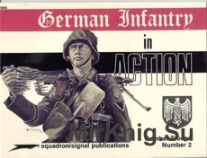 German Infantry in Action - Squadron Signal 3002