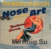 History of Aircraft Nose Art. WWI to Today