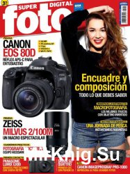 Superfoto Digital Issue 245 Junio 2016
