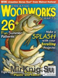 Creative Woodworks & Crafts - August 2014
