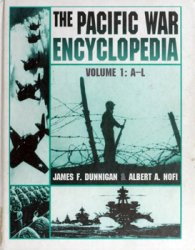 The Pacific War Encyclopedia, volume 1: A-L