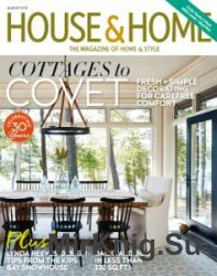 House & Home - August 2016