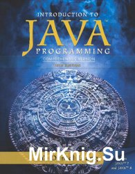 Introduction to Java Programming. Comprehensive Version. 10th Edition
