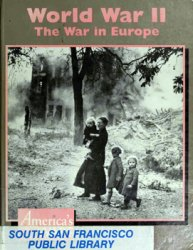 World War II The War in Europe (America's Wars)