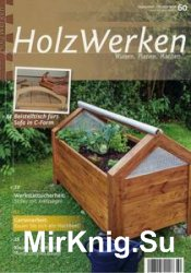 HolzWerken №60 - September/October 2016