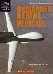 Unmanned Aerial Vehicles (High-Tech Military Weapons)