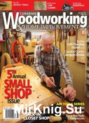 Canadian Woodworking & Home Improvement №96 (June-July 2015)