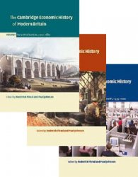 The Cambridge Economic History of Modern Britain. Vols.I-III