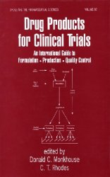 Drug products for clinical trials: an international guide to formulation, production, quality control