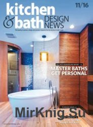 Kitchen & Bath Design News - November 2016