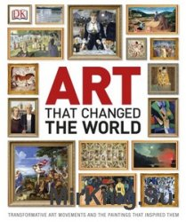 Art That Changed the World (DK)