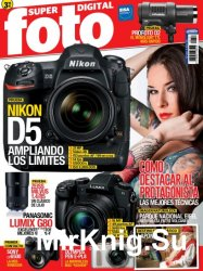 Superfoto Digital Issue 251 Diciembre 2016