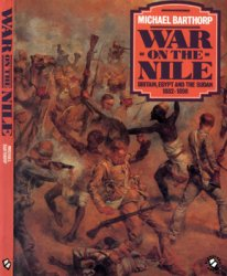 War on the Nile: Britain, Egypt and the Sudan 1882-1898