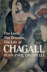 Chagall (The Love, The Dreams, The Life of)