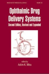 Ophthalmic Drug Delivery Systems, 2nd Edition