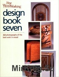 Fine Woodworking Design Book Seven: 360 Photographs of the Best Work in Wood