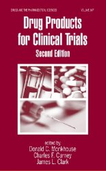 Drug Products for Clinical Trials, 2nd Edition