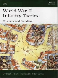 World War II Infantry Tactics Company and Battalion