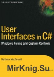 User Interfaces in C#: Windows Forms and Custom Controls (+code)