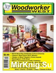 Woodworker West - March/April 2017