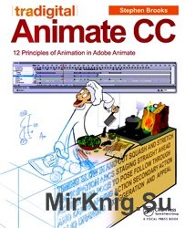 Tradigital Animate CC: 12 Principles of Animation in Adobe Animate