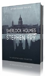 Sherlock Holmes. The Definitive Collection  (Аудиокнига)