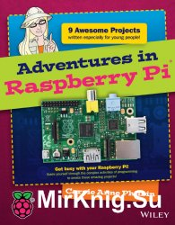 Adventures In Raspberry Pi (+code)