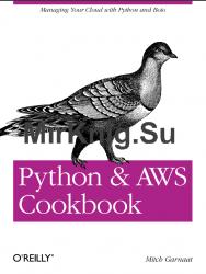 Python and AWS Cookbook » Мир книг-скачать книги бесплатно