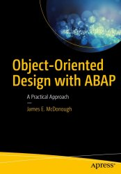 Object-Oriented Design with ABAP: A Practical Approach
