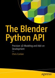 The Blender Python API: Precision 3D Modeling and Add-on Development (+code)