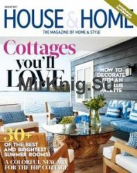 House & Home - August 2017