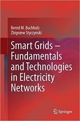 Smart Grids - Fundamentals and Technologies in Electricity Networks