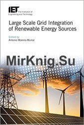 Large Scale Grid Integration of Renewable Energy Sources