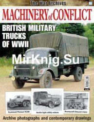 British Military Trucks of WWII (The War Archives: Machinery of Conflict)