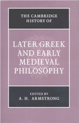 The Cambridge History of Later Greek and Early Medieval Philosophy