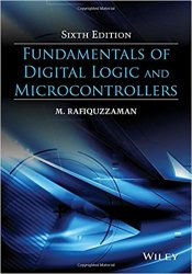 Fundamentals of Digital Logic and Microcontrollers