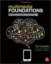 Multimedia Foundations: Core Concepts for Digital Design