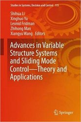 Advances in Variable Structure Systems and Sliding Mode Control?Theory and Applications