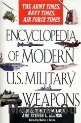 Encyclopedia of Modern U.S. Military Weapons: The Army Times, Navy Times, Air Force Times