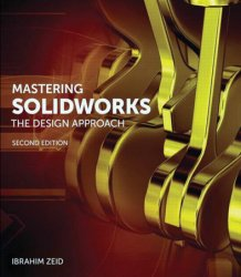 Mastering SolidWorks, 2nd Edition