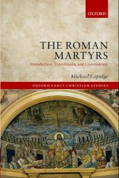 The Roman Martyrs: Introduction, Translations, and Commentary