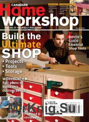 Canadian Home Workshop March 2010