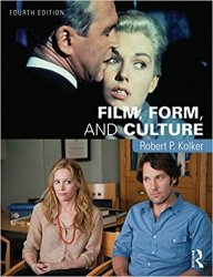 Film, Form, and Culture: Fourth Edition