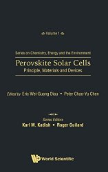 Perovskite Solar Cells: Principle, Materials and Devices