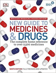 BMA New Guide to Medicine and Drugs, 9th Edition