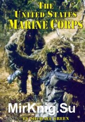 The United States Marine Corps (Serving Your Country)