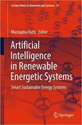 Artificial Intelligence in Renewable Energetic Systems: Smart Sustainable Energy Systems
