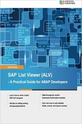 SAP List Viewer (ALV): A Practical Guide for ABAP Developers